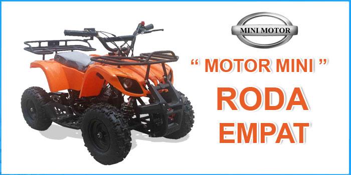 Motor Mini Roda Empat Disini Dijual Dengan Harga Terjangkau dan Bergaransi